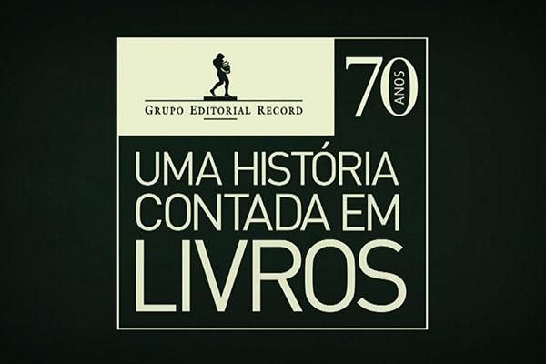 EDITORA RECORD – 70 ANOS